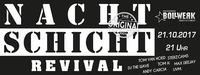 Nachtschicht Revival Graz - Das Original@Bollwerk