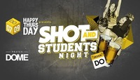 Happy Thursday Shot and Students Night@Praterdome
