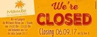 We're CLOSED! Mambo Saison Closing with DJ Dom_H. @Mambo - die Strandbar