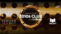 2010s Club w/Noisey – September@The Loft