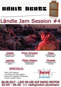 ADULT BEATZ #97 - Ländle Jam Session #4@Proton - das feie Radio