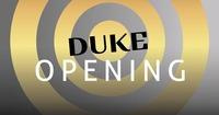 Duke Opening@Duke - Eventdisco