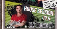 House Session - DJ Heinz F.@Cocktails