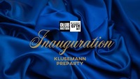 Inauguration - Klusemann Maturaball PreParty@Club Motion