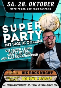 Die Super 1€ Party mit Sigi di Collini@Excalibur