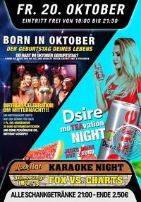Born in Oktober + DSIRE Moteavation Night@Excalibur