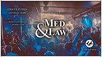 Med & Law - Sa 16.09.@Chaya Fuera
