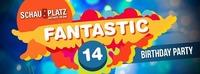 Birthday Party - Fantastic 14@Schauplatz