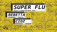 Super Flu, Bebetta, Cioz I Monaberry Labelnight I Pratersauna@Pratersauna