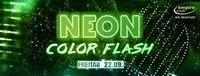 Neon Color Flash@Empire Club