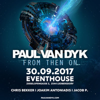 PAUL VAN DYK - from than on ALBUM tour@Eventhouse Bolero