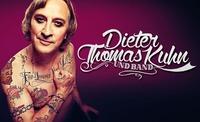 Dieter Thomas Kuhn & Band - Für Immer Und Dich@Arena Wien