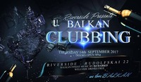 • •BALKAN-CLUBBING• •@Riverside