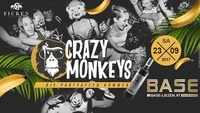 Crazy Monkeys #die Partyaffen kommen@BASE