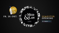 Med & Law - Semester Opening@REMEMBAR