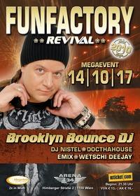 FunFactory Revival | Megaevent - Brooklyn Bounce DJ@CLUB 34