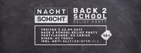 Back 2 School Relief Party - Diesen Freitag@Nachtschicht