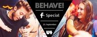 Behave! Zusagen & Eintritt sparen@U4