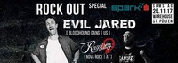 ROCK OUT Special mit EVIL JARED by Spark7@Warehouse