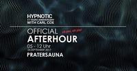 Official Carl Cox Afterhour@Pratersauna