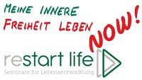 reStart Life: Dem Leben neu begegnen@Seminarraum Franz Josef Weihs