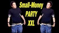 Small-Money PARTY XXL@Disco Apollon