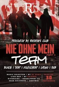 <<NIE OHNE MEIN TEAM>>@Riverside