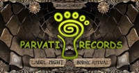 BIONIC RITUAL pres. PARVATI LABEL NIGHT@Grelle Forelle