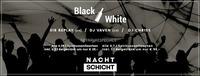 Black & White Night + viele Flaschen Deals@Nachtschicht