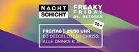 Freaky Friday | 16+@Nachtschicht