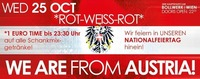 WE ARE from Austria Rotweissrot! 1 EURO Party!@Bollwerk