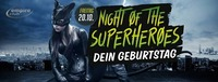 Night Of The Superheroes - Dein Geburtstag@Empire Club