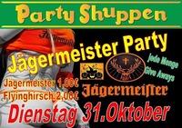 Dienstag 31.Oktober Jägermeister Party@Partyshuppen Aspach