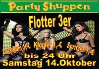 Samstag 14.Oktober Flotter 3er!@Partyshuppen Aspach