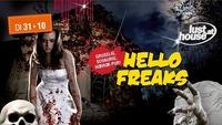 Hello Freaks@Lusthouse