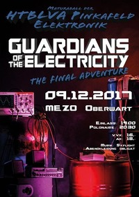 Guardians of the Electricity - Maturaball der HTBL Pinkafeld Elektronik@Mezo Messezentrum Oberwart