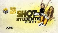 Happy Thursday Shot & Students Night@Praterdome