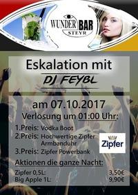 Eskalation mit DJ Feybl@Wunderbar Steyr