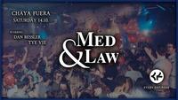 Med & Law - Sa 14.10. - Chaya Fuera@Chaya Fuera