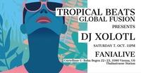 Tropical Beats Global Fusion - Dj Xolotl@Fania Live
