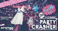 Party Crasher I Jeden Mittwoch@Orange