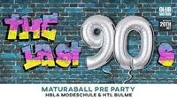 The last 90s - HBLA Modeschule & HTL Bulme Maturaball Pre Party@Club Motion