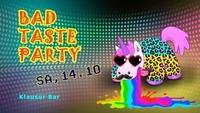 Bad Taste Party@Klausur Bar