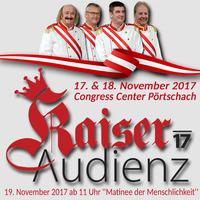 Kaiser Audienz 17' - Matinee der Menschlichkeit@Congress Center Pörtschach
