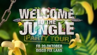 Welcome to Jungle Party Tour / Disco Fix@Disco Fix
