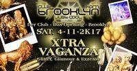 DAS OPENING -  XTRAVAGANZA@Brooklyn