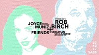 Joyce Muniz & Friends x Stereo Mc's I Connected@SASS