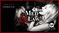 Med & Law - Sa 21.10. - Make Love@Chaya Fuera