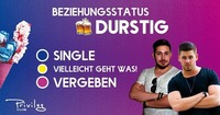 Beziehungsstatus durstig@Club Privileg