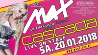 MAX presents // Cascada live on Stage //